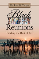 Black Family Reunions