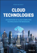 Cloud Technologies: An Overview of Cloud Computing Technologies for Managers