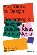 Advertising by Design: Generating and Designing Creative Ideas Across Media