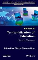 Territorialization of Education - Trend orNecessity