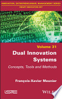 Dual Innovation Systems: Concepts, Tools and Methods