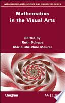 Mathematics in the Visual Arts