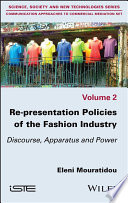 Re-presentation Politics of the Fashion Industry - Discourse and Power Apparatus