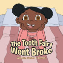 The Tooth Fairy Went Broke