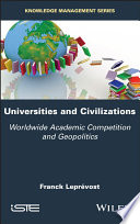 Universities and Civilizations - WorldwideAcademic Competition and Geopolitics