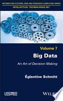 Big Data - An Art of Decision Making