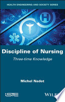 Discipline of Nursing - Three-time Knowledge