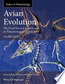 Avian Evolution - The Fossil Record of Birds andits Paleobiological Significance