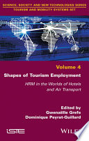 Shapes of Tourism Employment - HRM in the Worldsof Hotels and Air Transport