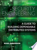Security Engineering - A Guide to BuildingDependable Distributed Systems, Third Edition
