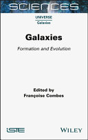 Galaxies - Formation and Evolution