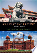 Asia Past and Present - A Brief History