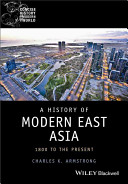 A History of Modern East Asia: 1800 to the Present