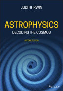 Astrophysics - Decoding the Cosmos 2e