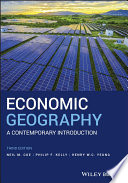 Economic Geography - A Contemporary Introduction3e
