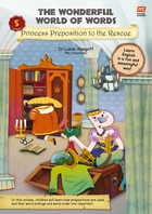The Wonderful World of Words: Volume 5-Princess Preposition to the Rescue