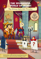 The Wonderful World of Words: Volume 6-The Prince Gets Into Trouble