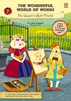 The Wonderful World of Words: Volume 7-The Queen's Best Friend