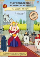 The Wonderful World of Words: Volume 10-The Queen's Soldiers
