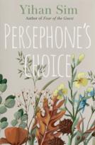 Persephone's Choice