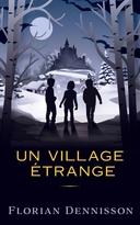 STRANGE STORIES - VOL.2: A STRANGE VILLAGE