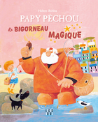 PAPY PÊCHOU — THE MAGIC WINKLE