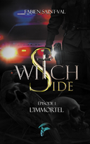 WITCH SIDE, EPISODE 1 THE IMMORTAL