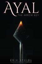 Ayal the Arrow Boy