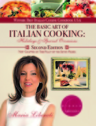 The Basic Art of Italian Cooking: Holidays and Special Occasions
