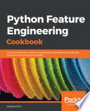 Python Feature Engineering Cookbook