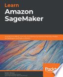 Learn Amazon SageMaker