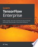 Learn TensorFlow Enterprise