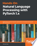 Hands-On Natural Language Processing with PyTorch 1.x