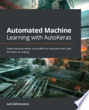 Automated Machine Learning with AutoKeras