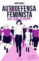 Feminist Self-Defense (for Everybody)