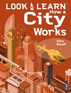 Look and Learn How a City Works