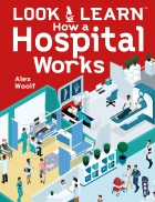 Look and Learn How a Hospital Works