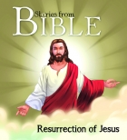 Resurrection of Jesus : Bible Stories