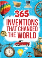 365 Inventions That Changed the World