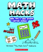 Math Hacks: Cool Tips + Less Stress = Better Marks!
