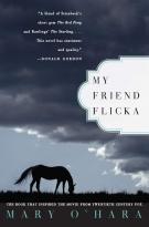 MY FRIEND FLICKA (Three book series: My Friend Flicka (1941), Thunderhead (1943), Green Grass of Wyoming (1946))