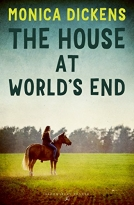 THE HOUSE AT WORLDS END (Four book series: The House at World's End; Summer at World's End; World's End in Winter; Spring Comes to World's End)
