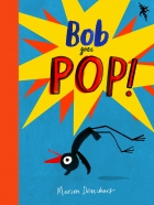BOB THE ARTIST (3 books series: Bob's Blue Period, Bob Goes Pop)