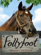 FOLLYFOOT (Five book series: Follyfoot, Dora at Follyfoot,  The Horses of Follyfoot, Strangers at Follyfoot, Cobbler's Dream)
