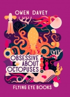 Obessive About Octopuses