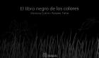 El libro negro de los colores / The Black Book of Colors