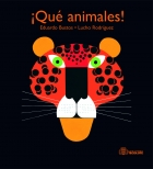 ¡Qué animales! / What Animals!