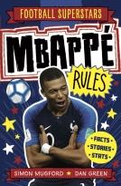 Mbappe Rules - Football Superstars series