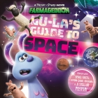 Lu-La's Guide to Space (A Shaun the Sheep Movie: Farmageddon Official Book)