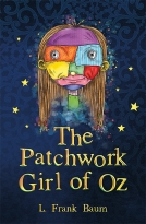 The Patchwork Girl of Oz (Book 7)